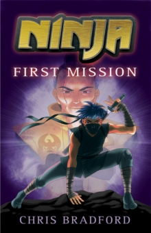 Ninja: First Mission, Paperback Book