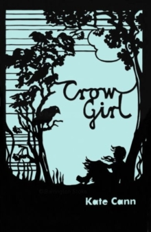 Crow Girl, Paperback / softback Book