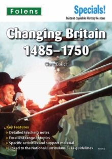 Secondary Specials!: History - Changing Britain 1485-1750, Paperback / softback Book