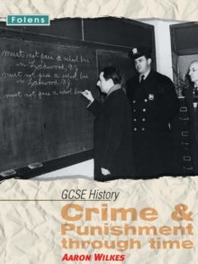 GCSE History: Crime & Punishment Student Book, Paperback Book