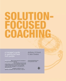 Solution-Focused Coaching : Managing People in a Complex World, Paperback Book