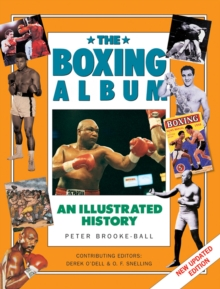 The Boxing : An Illustrated History, Hardback Book
