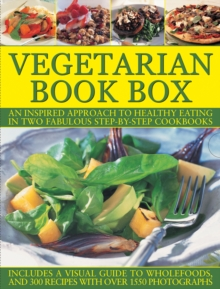Vegetarian Book Box : An Inspired Approach to Healthy Eating in Two Fabulous Step-by-Step Cookbooks, Hardback Book