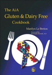 The AIA Gluten and Dairy Free Cookbook, Paperback Book
