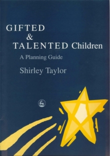 Gifted and Talented Children : A Planning Guide, Paperback / softback Book