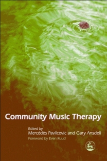 Community Music Therapy, Paperback / softback Book