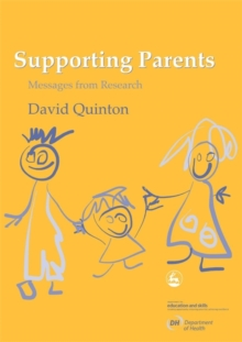 Supporting Parents : Messages from Research, Paperback Book