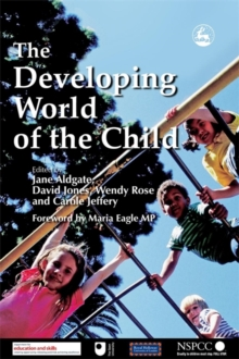 The Developing World of the Child, Paperback Book
