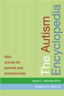 The Autism Encyclopedia, Paperback / softback Book