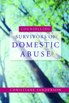 Counselling Survivors of Domestic Abuse, Paperback / softback Book