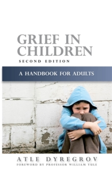 Grief in Children : A Handbook for Adults, Paperback / softback Book