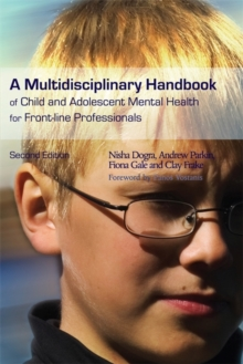 A Multidisciplinary Handbook of Child and Adolescent Mental Health for Front-line Professionals, Paperback / softback Book