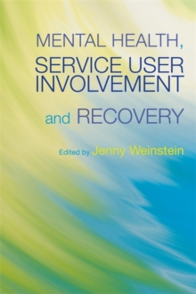 Mental Health, Service User Involvement and Recovery, Paperback / softback Book
