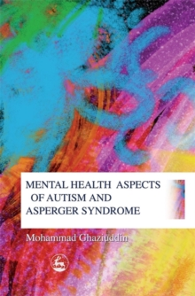 Mental Health Aspects of Autism and Asperger Syndrome, Paperback Book