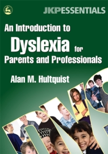 An Introduction to Dyslexia for Parents and Professionals, Paperback / softback Book