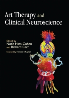 Art Therapy and Clinical Neuroscience, Paperback / softback Book
