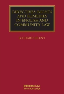 Directives: Rights and Remedies in English and Community Law, Hardback Book