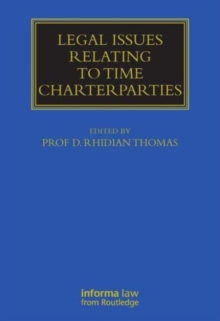Legal Issues Relating to Time Charterparties, Hardback Book