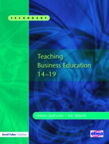 Teaching Business Education 14-19, Paperback Book