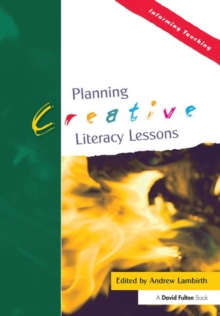 Planning Creative Literacy Lessons, Paperback / softback Book