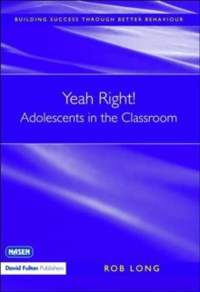 Yeah Right! Adolescents in the Classroom, Paperback / softback Book