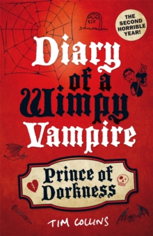 Prince of Dorkness : Diary of a Wimpy Vampire, Paperback Book
