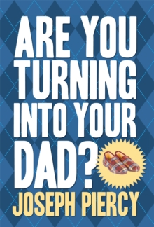Are You Turning into Your Dad?, Hardback Book
