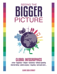Seeing the Bigger Picture : Global Infographics, Hardback Book