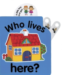 Flip Top: Who Lives Here?, Board book Book