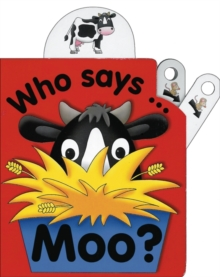 Flip Top : Who Says Moo?, Board book Book