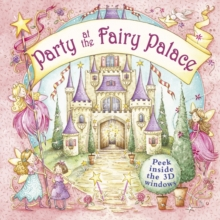 Party at the Fairy Palace, Hardback Book
