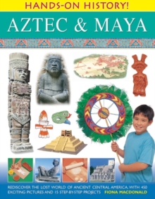 Hands On History: Aztec & Maya, Paperback Book