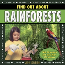 Find Out About Rainforests : With 20 Projects and More Than 250 Pictures, Hardback Book