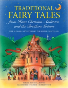Traditional Fairy Tales from Hans Christian Anderson & The Brothers Grimm, Paperback / softback Book