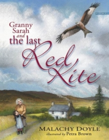 Granny Sarah and the Last Red Kite, Paperback / softback Book