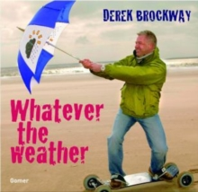 Whatever the Weather, Hardback Book