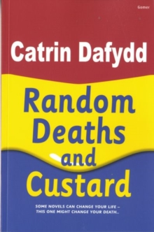 Random Deaths and Custard, Paperback Book