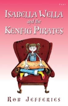Out and About in Wales: Isabella Wella and the Kenfig Pirates, Paperback / softback Book