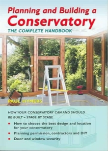 Planning and Building a Conservatory, Paperback Book