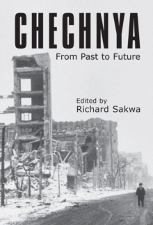 Chechnya : From Past to Future, Hardback Book