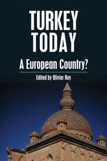 Turkey Today : A European Country?, Hardback Book