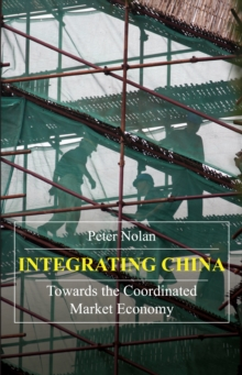 Integrating China : Towards the Coordinated Market Economy, Paperback Book
