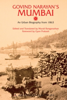 Govind Narayan's Mumbai : An Urban Biography from 1863, Hardback Book