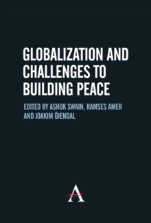 Globalization and Challenges to Building Peace, Hardback Book