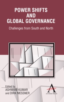 Power Shifts and Global Governance : Challenges from South and North, Hardback Book