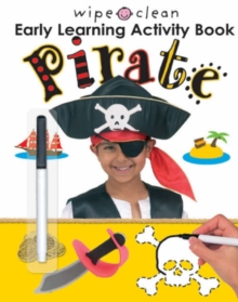 Wipe Clean Early Learning Activity Book: Pirate, Paperback Book