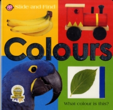 Slide and Find Colours, Board book Book