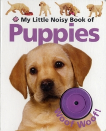 My Little Noisy Book of Puppies, Board book Book