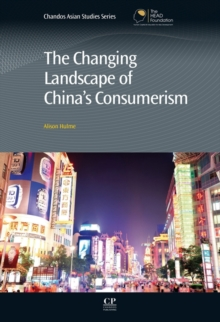 The Changing Landscape of China's Consumerism, Hardback Book