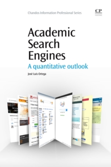 Academic Search Engines : A Quantitative Outlook, Paperback / softback Book